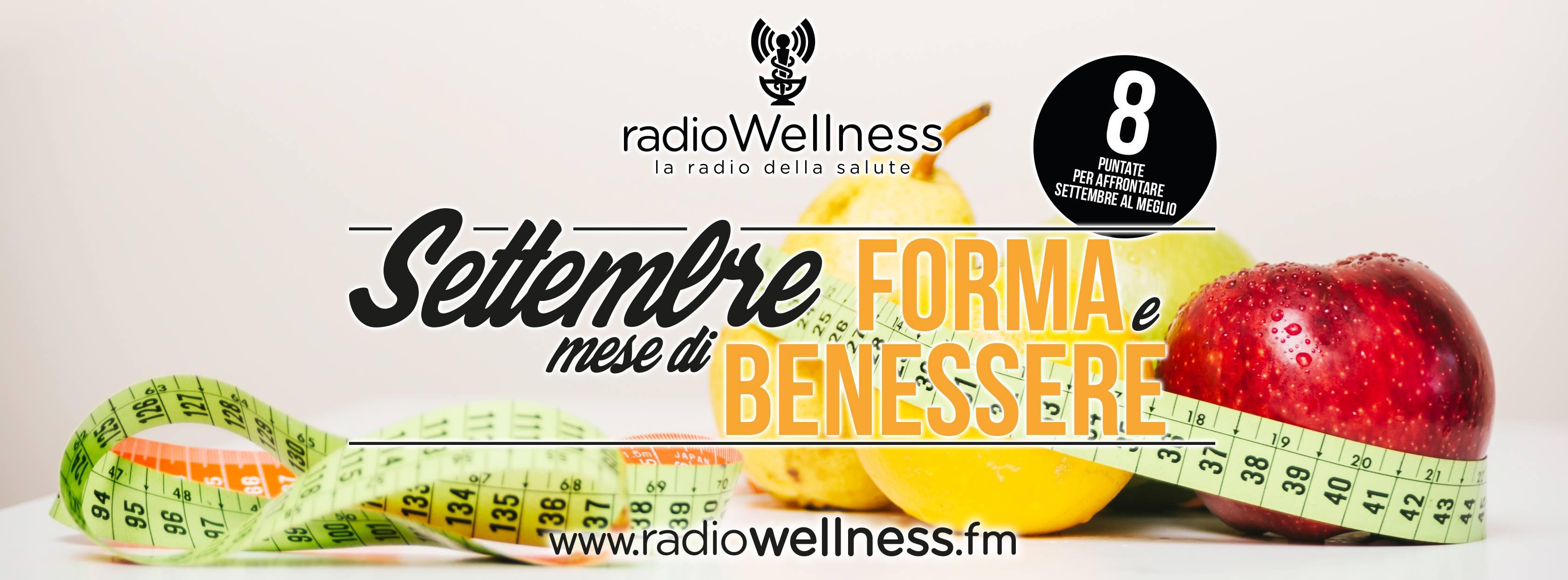 Salute Settembre Forma E Benessere Radio Wellness