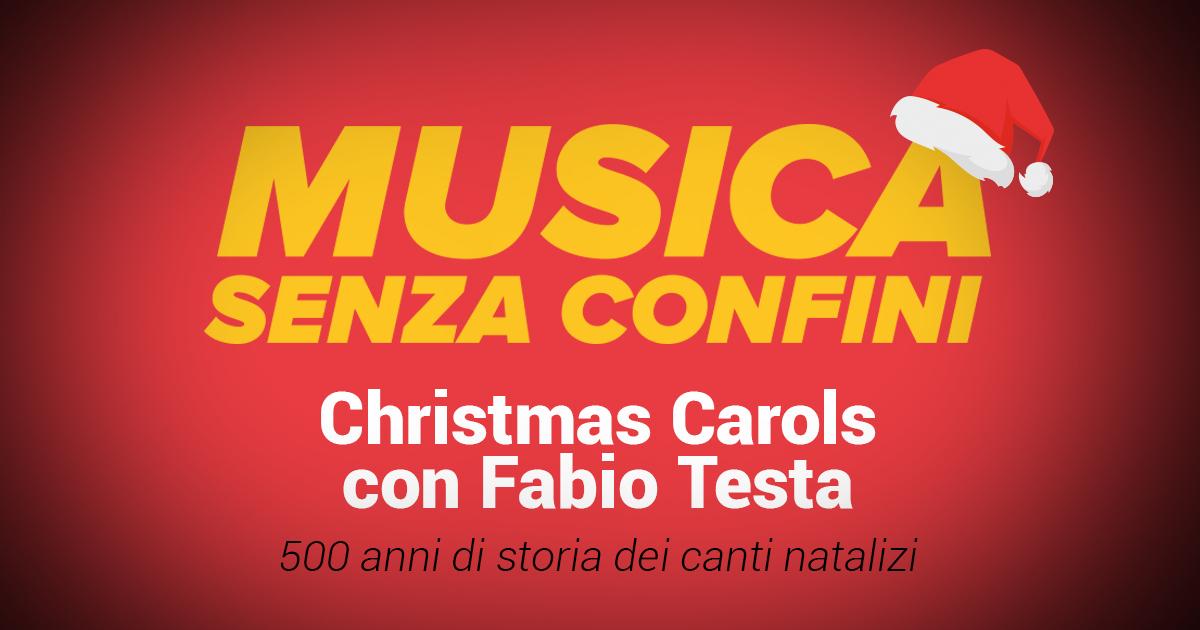 Musica Senza Confini, si parla di Christmas Carols