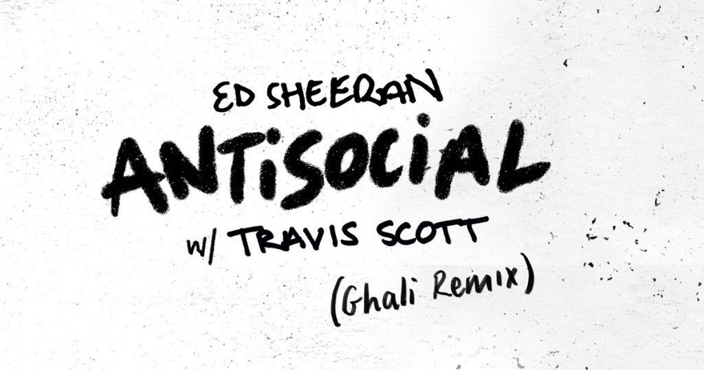 Ed Sheeran Travis Scott