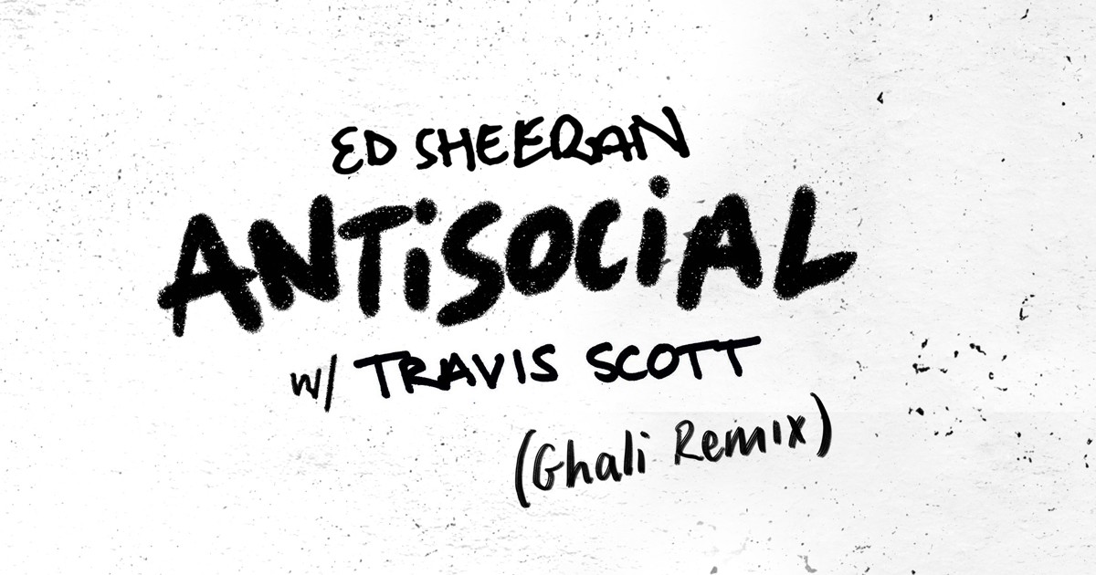 Ed Sheeran Travis Scott
