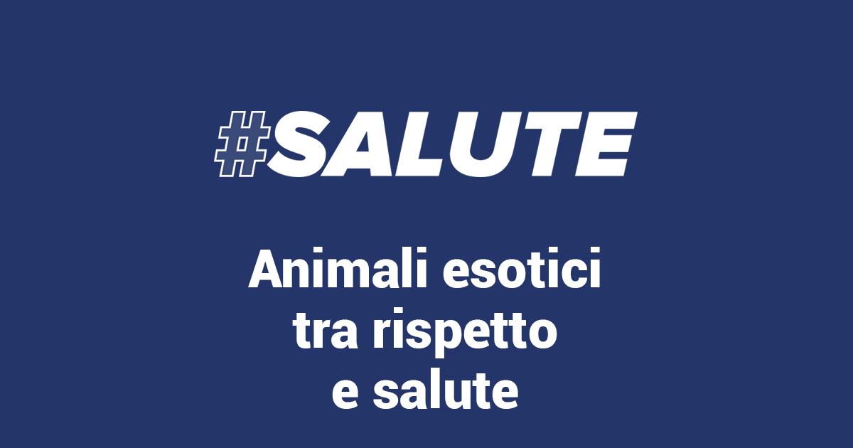 Copertina trasmissione #Salute animali esotici