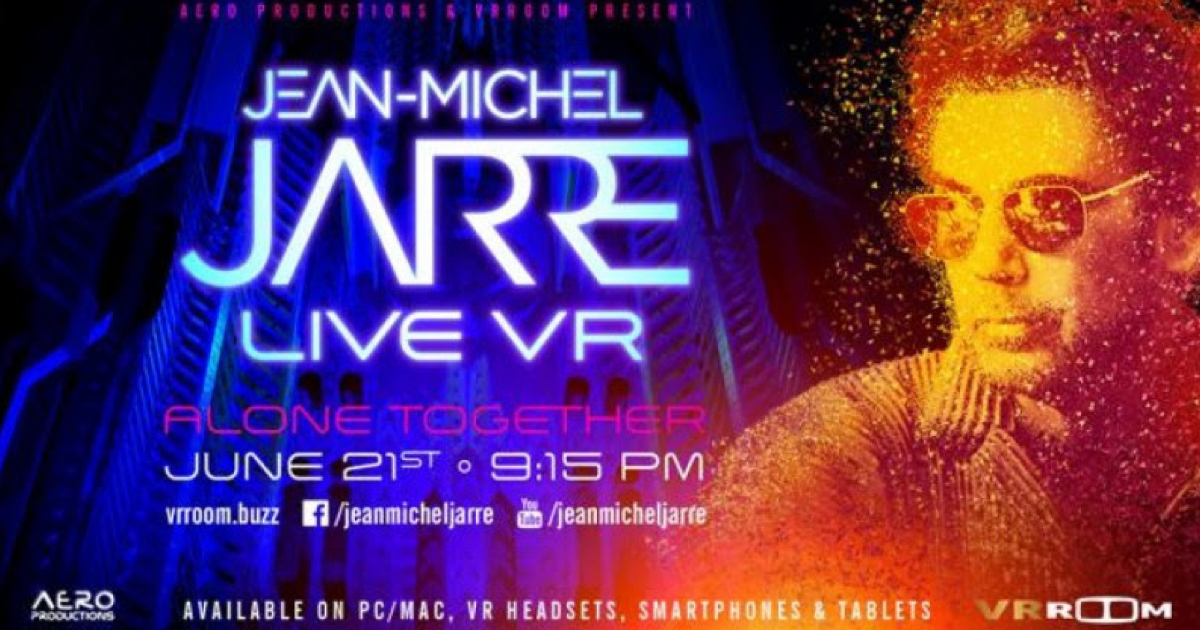 Locandina Jean Michel Jarre - Live Vr #Alonetogether