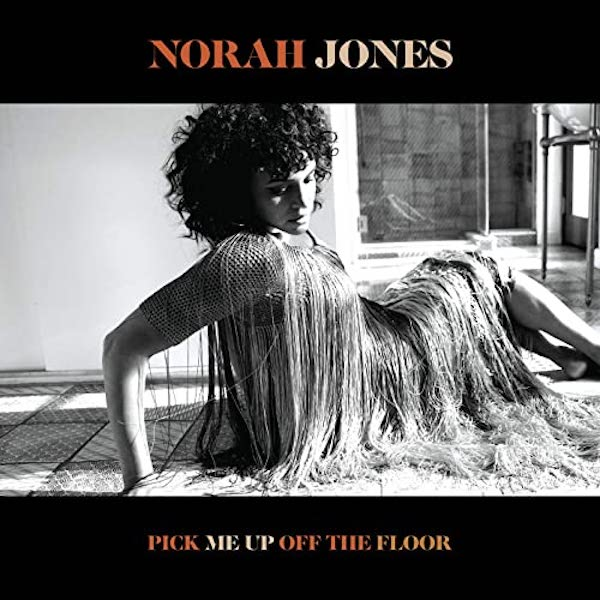 Copertina Pick me up off the floor di Norah Jones,