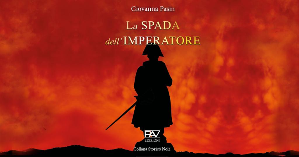 Copertina libro. La spada dell'imperatore di Giovanna Pasin