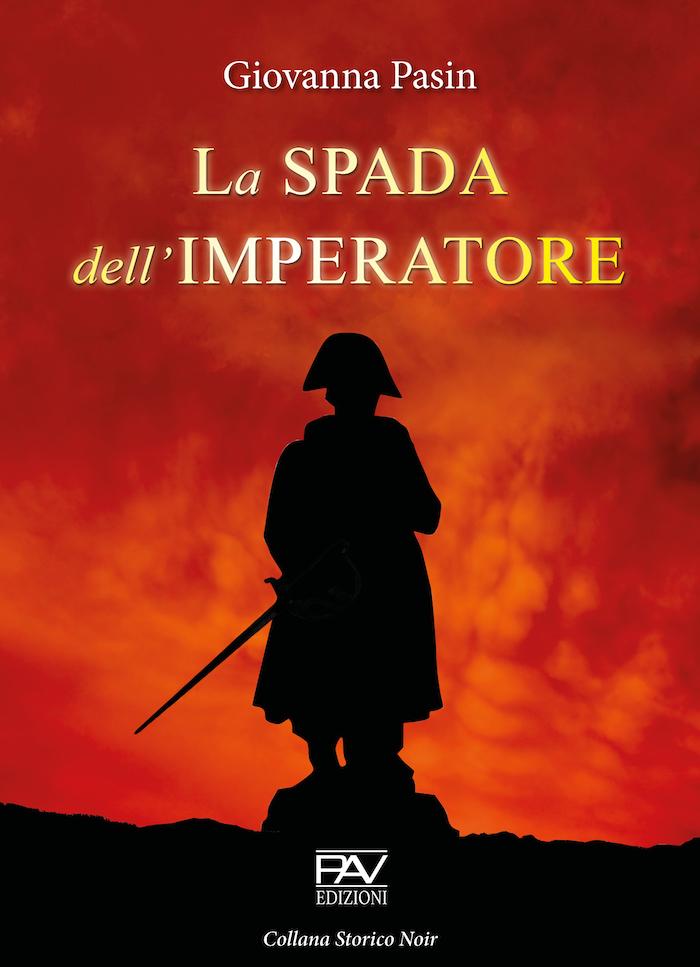 Giovanna Pasin - La spada dell'imperatore - cover