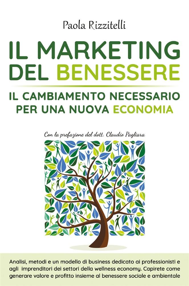 Paola Rizzitelli, Il marketing del benessere
